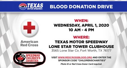 Texas Motor Speedway to host American Red Cross Blood Drive April 1 at Lone Star Condominium Clubhouse