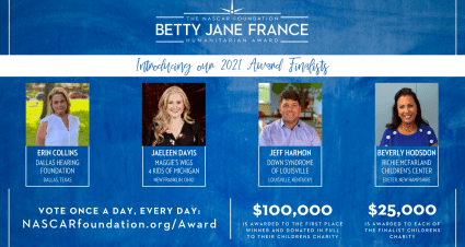 The NASCAR Foundation Reveals Finalists for the Betty Jane France Humanitarian Award